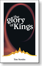 The Glory of Kings by Tim Nordin